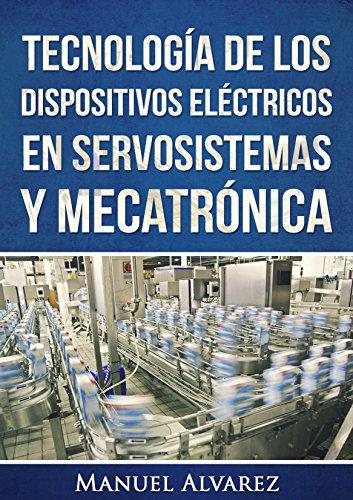 Tecnología de los dispositivos eléctricos en servosistemas y...