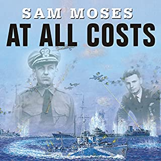 At All Costs                   By:                                                                                                                                 Sam Moses                               Narrated by:                                                                                                                                 Michael Prichard                      Length: 11 hrs and 13 mins     60 ratings     Overall 4.2
