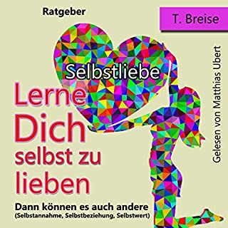 Selbstliebe [Self-Love: Learn to Love Yourself, Then Others] cover art