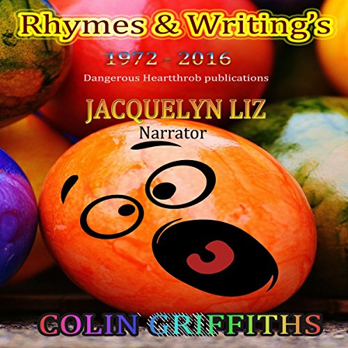 Rhymes and Writings Audiobook By Colin Griffiths cover art