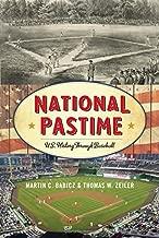 National Pastime: U.S. History Through Baseball (American Ways)