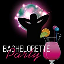 Bachelorette Party – The Best Chillout Music Collection for Ladies Night, Party All Night Long, Dancing & Singing Out Loud, Ibiza Lounge Hot Summer Beach Party, Electronic Background Music to Chill Out