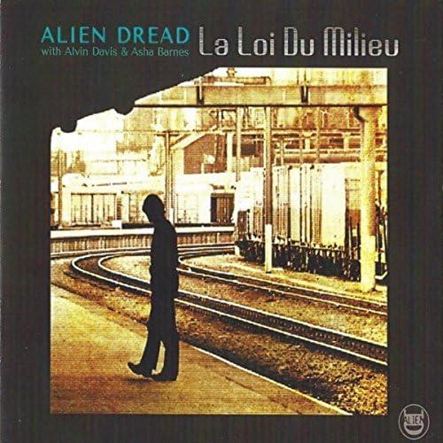 Alien Dread, Alvin Davis & Asha Barnes