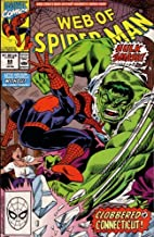 Web of Spiderman: New York's Non-mutant Neurotic Super Hero: Let's See How Tough Spidey Is Without His Cosmic Powers!: Hulk Smash, Clobbered in Connecticut! (Vol. 1, No. 69, October 1990)