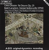 Olsson; Langlais: Te Deum; Mes by LANGLAIS JEAN / OLSSON OTTO (1994-09-22)