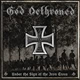 God Dethroned: Under the Sign of the Iron Cross (Audio CD)