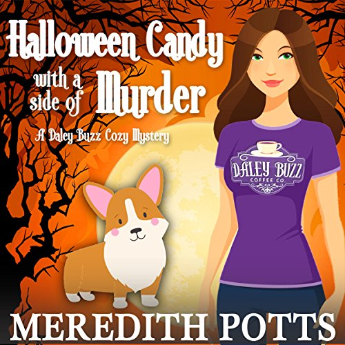 Halloween Candy with a Side of Murder Audiobook By Meredith Potts cover art
