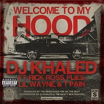 Welcome To My Hood