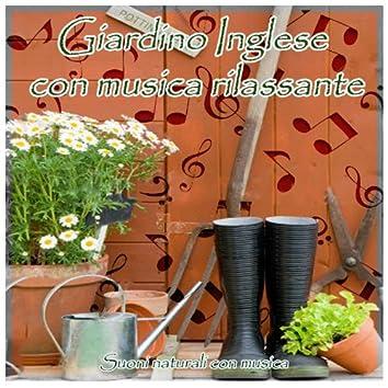 Giardino Inglese con musica rilassante