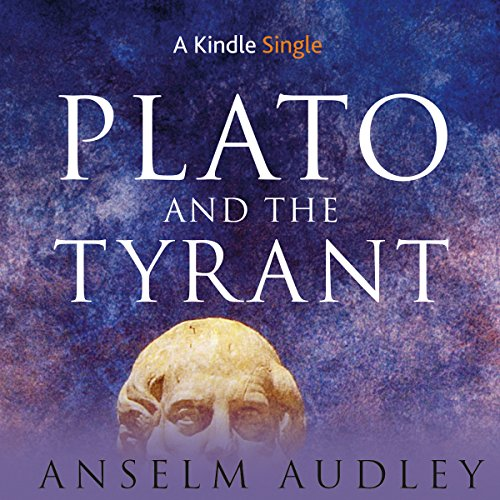 Plato and the Tyrant audiobook cover art