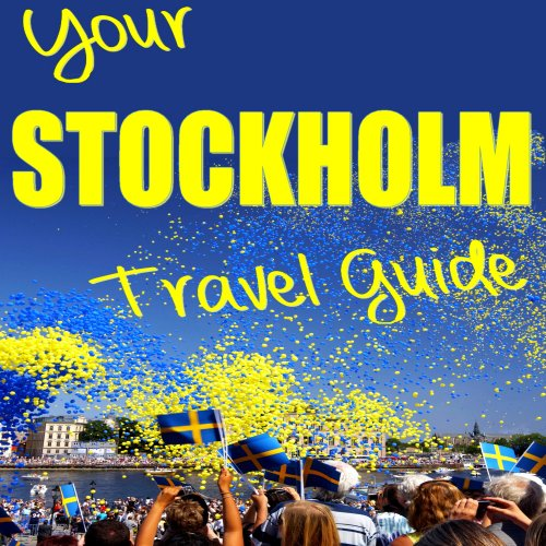 Your Stockholm Travel Guide audiobook cover art