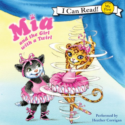 Mia and the Girl with a Twirl audiobook cover art