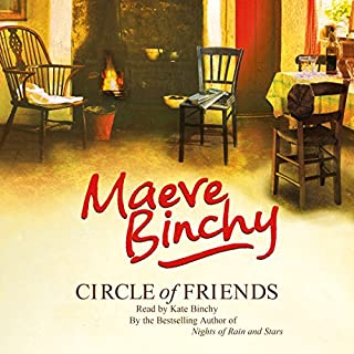 Circle of Friends                   By:                                                                                                                                 Maeve Binchy                               Narrated by:                                                                                                                                 Kate Binchy                      Length: 16 hrs and 34 mins     238 ratings     Overall 4.5