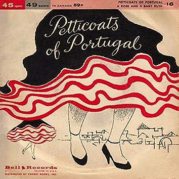 Petticoats of Portugal