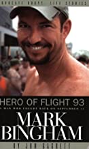Hero of Flight 93: Mark Bingham (An Advocate Books Life Story)