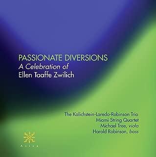 Passionate Diversions: A Celebration of Ellen Taaffe Zwilich
