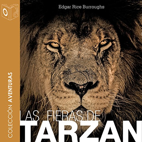 Las fieras de Tarzán [The Beasts of Tarzan] audiobook cover art