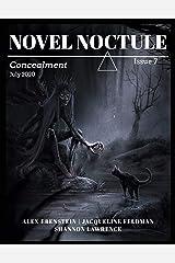Novel Noctule, Issue 7: Concealment Kindle Edition