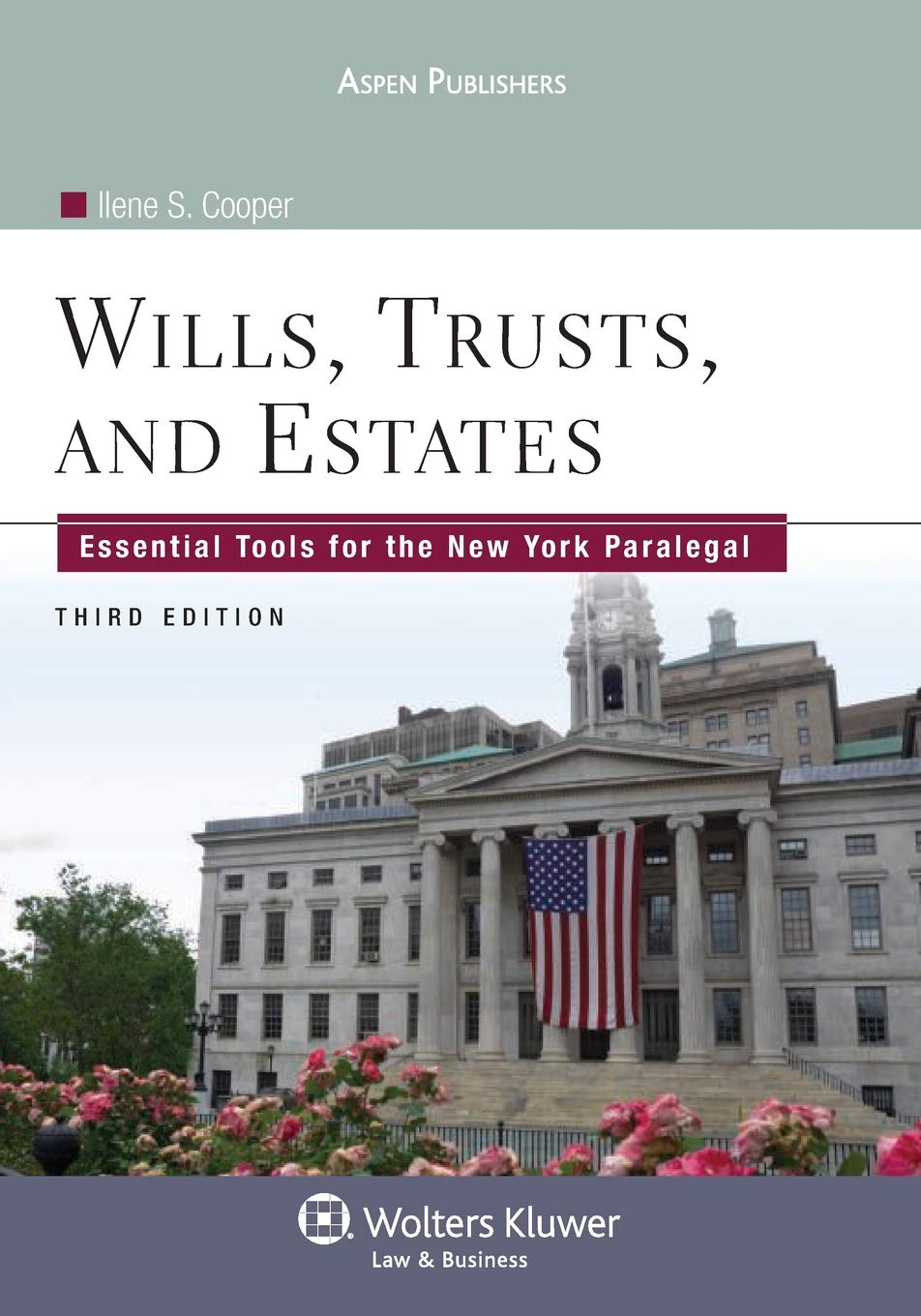 Image OfWills Trusts & Estates: Essential Tools For Ny Paralegal 3e (Aspen College)