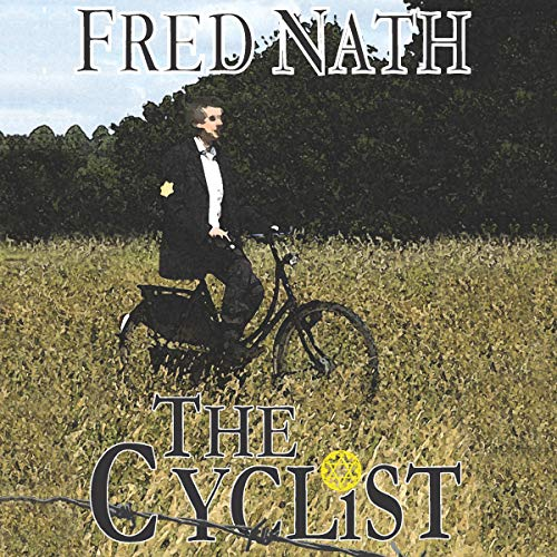 The Cyclist Audiobook By Fred Nath cover art