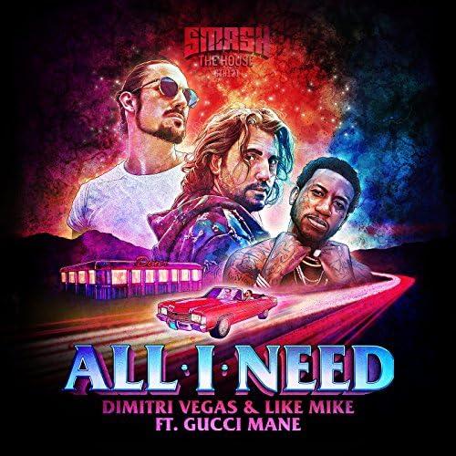 Dimitri Vegas & Like Mike, Gucci Mane & Dimitri Vegas