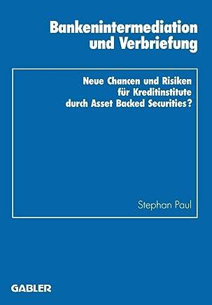 Bankenintermediation und Verbriefung (German Edition) (Schriftenreihe des Instituts f�r Kredit- und Finanzwirtschaft, Band 20) : B�cher
