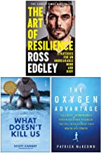 The Art of Resilience, What Doesnt Kill Us, The Oxygen Advantage 3 Books Collection Set