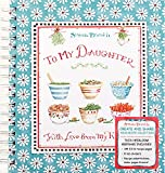 Best Blank Recipe Books - Recipe Keepsake Book - To My Daughter: With Review