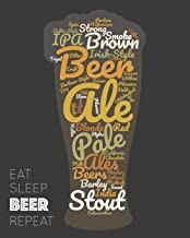 Eat Sleep Beer Repeat: - Lined Notebook, Diary, Log, Record & Journal - Gift for Craft Beer Homebrewers & Beer Lover (8