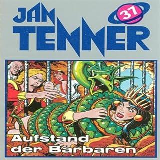 Aufstand der Barbaren (Jan Tenner Classics 37) Titelbild
