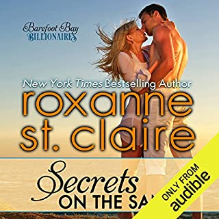 Secrets on the Sand     The Billionaires of Barefoot Bay, Book 1              By:                                                                                                                                 Roxanne St. Claire                               Narrated by:                                                                                                                                 Kaleo Griffith                      Length: 5 hrs and 2 mins     216 ratings     Overall 4.2