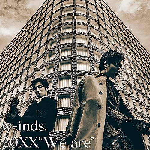"【Amazon.co.jp限定】20XX ""We are""[初回限定盤CD+Blu-ray](w-inds. オリジナルブロマイドセット(ソロ2枚+集合1枚/計3枚組)Bタイプ付)の商品画像"