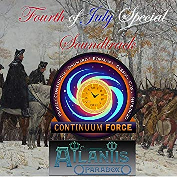 Continuum Force Fourth of July Special (Official Audio Drama Soundtrack)