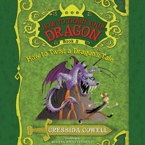 How to Train Your Dragon: How to Twist a Dragon's Tale audiobook cover art