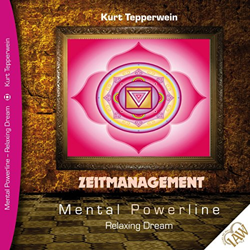 Zeitmanagement (Mental Powerline - Relaxing Dream) Titelbild