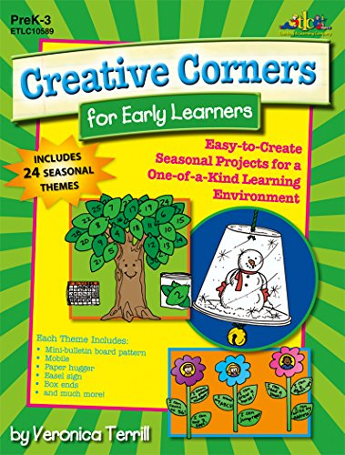 Creative Corners for Early Learners: Easy-to-Create Seasonal Projects for a One-of-a-Kind Learning Environment (English Edition)
