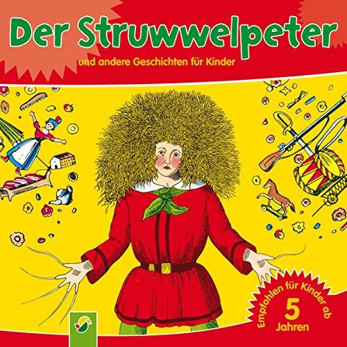 Der Struwwelpeter und andere Geschichten für Kinder Titelbild