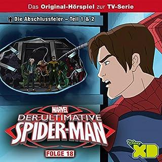 Die Abschlussfeier 1 + 2 (Der ultimative Spider-Man 18) Titelbild