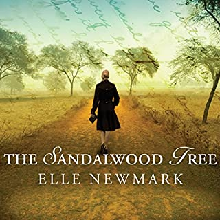 The Sandalwood Tree     A Novel              By:                                                                                                                                 Elle Newmark                               Narrated by:                                                                                                                                 Justine Eyre                      Length: 11 hrs and 23 mins     35 ratings     Overall 3.7