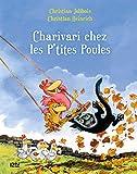 Les P'tites Poules - Charivari chez les P'tites Poules (Pocket Jeunesse t. 5)