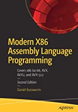 Modern X86 Assembly Language Programming: Covers x86 64-bit, AVX, AVX2, and AVX-512