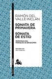 Sonata de Primavera / Sonata de Estío: Memorias del Marqués de Bradomín (Clásica)