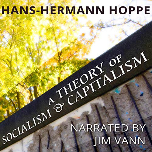 A Theory of Socialism and Capitalism cover art