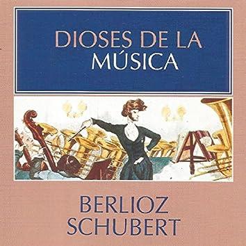Dioses de la Música - Berlioz, Schubert