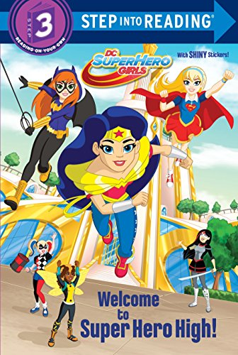 Welcome to Super Hero High! (DC Super Hero Girls) (Step into Reading)