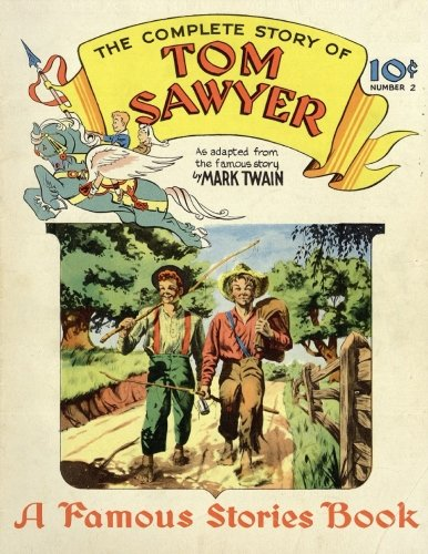 Tom Sawyer: (comic book): Volume 2 (Famous Stories Book)