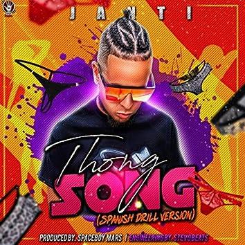 Thong Song (Spanish Drill Version)