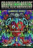 Graphic Classics: Ambrose Bierce: Graphic Classics, Vol. 6 (English Edition)