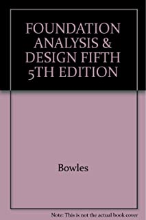 Foundation Analysis and Design Fifth 5th Edition