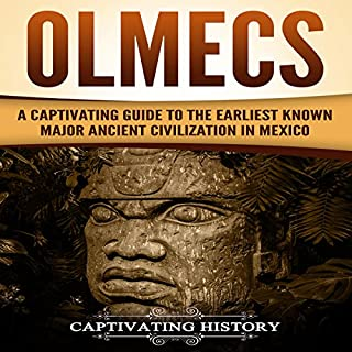 Olmecs     A Captivating Guide to the Earliest Known Major Ancient Civilization in Mexico              By:                                                                                                                                 Captivating History                               Narrated by:                                                                                                                                 Duke Holm                      Length: 2 hrs and 3 mins     7 ratings     Overall 5.0